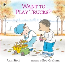 Want to Play Trucks?, Paperback / softback Book
