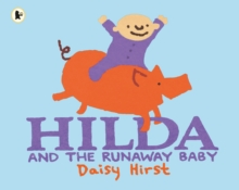 Hilda and the Runaway Baby, Paperback Book