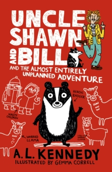 Uncle Shawn and Bill and the Almost Entirely Unplanned Adventure, Paperback Book