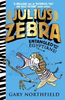 Julius Zebra: Entangled with the Egyptians!, Paperback Book