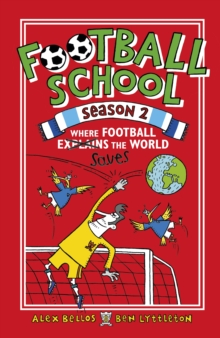 Football School Season 2: Where Football Explains the World, Paperback / softback Book