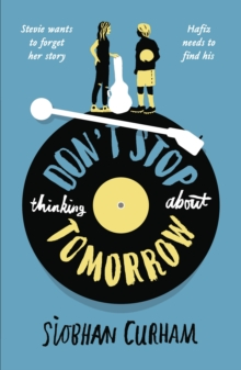 Don't Stop Thinking About Tomorrow, Paperback / softback Book