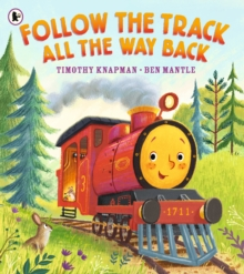 Follow the Track All the Way Back, Paperback / softback Book