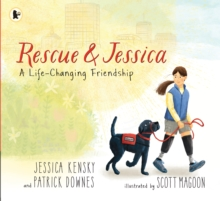 Rescue and Jessica: A Life-Changing Friendship, Paperback / softback Book