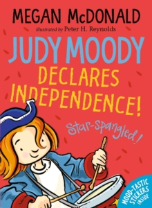 Judy Moody Declares Independence!, Paperback / softback Book