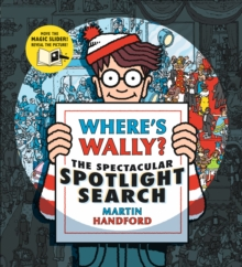 Where's Wally? The Spectacular Spotlight Search, Hardback Book