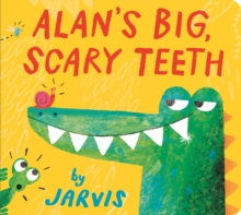 Alan's Big, Scary Teeth, Board book Book