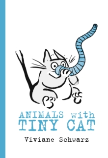 Animals with Tiny Cat, Board book Book