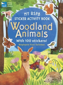 My RSPB Sticker Activity Book: Woodland Animals, Paperback Book