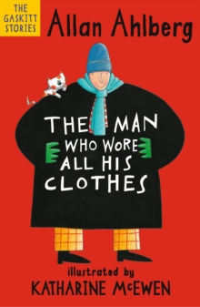 The Man Who Wore All His Clothes, Paperback Book