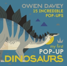 My First Pop-Up Dinosaurs : 15 Incredible Pop-ups, Hardback Book