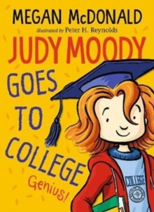 Judy Moody Goes to College, Paperback / softback Book