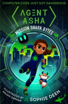 Agent Asha: Mission Shark Bytes, Paperback / softback Book