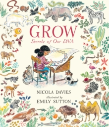 Grow : Secrets of Our DNA, Hardback Book