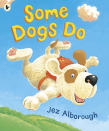 Some Dogs Do, Paperback / softback Book