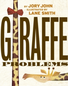 Giraffe Problems, Hardback Book