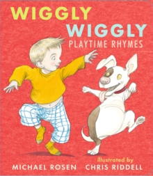 Wiggly Wiggly : Playtime Rhymes, Board book Book