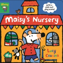 Maisy's Nursery : With a pop-out play scene, Board book Book