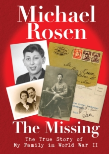 The Missing: The True Story of My Family in World War II, Hardback Book