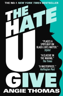 The Hate U Give, Paperback / softback Book
