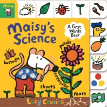 Maisy's Science: A First Words Book, Board book Book