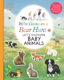 We're Going on a Bear Hunt: Let's Discover Baby Animals, Paperback / softback Book