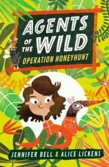 Agents of the Wild: Operation Honeyhunt, Paperback / softback Book