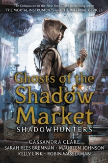 Ghosts of the Shadow Market, EPUB eBook
