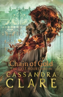 The Last Hours: Chain of Gold, EPUB eBook