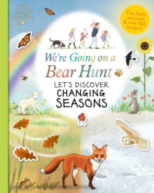 We're Going on a Bear Hunt: Let's Discover Changing Seasons, Paperback / softback Book