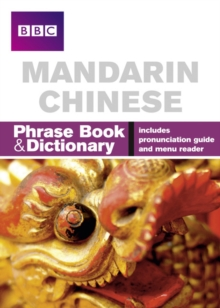 BBC Mandarin Chinese Phrasebook and Dictionary, Paperback / softback Book