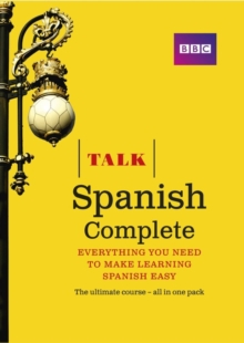 Talk Spanish Complete (Book/CD Pack) : Everything you need to make learning Spanish easy, Mixed media product Book