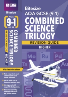 BBC Bitesize AQA GCSE (9-1) Combined Science Trilogy Higher Revision Guide, Mixed media product Book