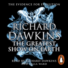 The Greatest Show on Earth : The Evidence for Evolution, eAudiobook MP3 eaudioBook