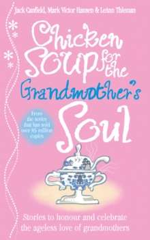 Chicken Soup for the Grandmother's Soul, EPUB eBook