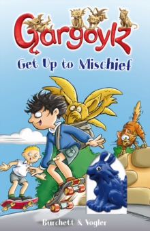 Gargoylz Get Up to Mischief, EPUB eBook