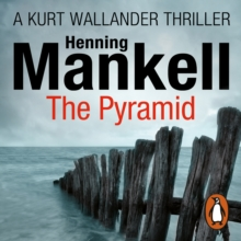 The Pyramid : Kurt Wallander, eAudiobook MP3 eaudioBook