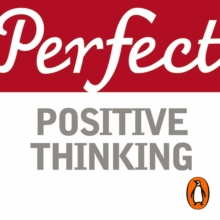 Perfect Positive Thinking, eAudiobook MP3 eaudioBook