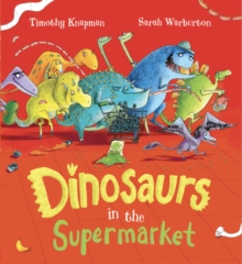 Dinosaurs in the Supermarket, Paperback / softback Book