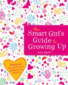 The Smart Girl's Guide to Growing Up, Paperback Book