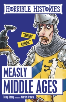 Horrible Histories : Measly Middle Ages, EPUB eBook
