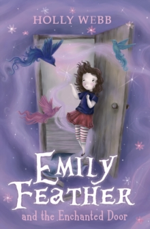 Emily Feather and the Enchanted Door, Paperback Book