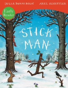 Stick Man Early Reader, Paperback Book