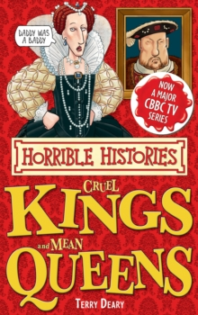 Horrible Histories Special : Cruel Kings and Mean Queens, EPUB eBook