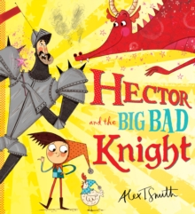 Hector and the Big Bad Knight, Paperback Book