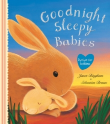 Goodnight Sleepy Babies, Paperback Book