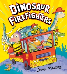 Dinosaur Firefighters, Hardback Book