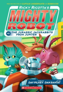 Ricotta's Mighty Robot vs the Jurassic Jack Rabbits from Jupiter, Paperback Book