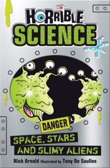 Horrible Science : Space, Stars and Slimy Aliens, EPUB eBook