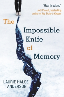 The Impossible Knife of Memory, Paperback Book